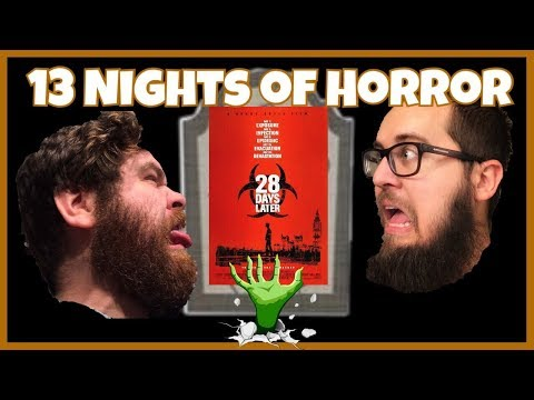 13 Nights of Horror  28 Days Later