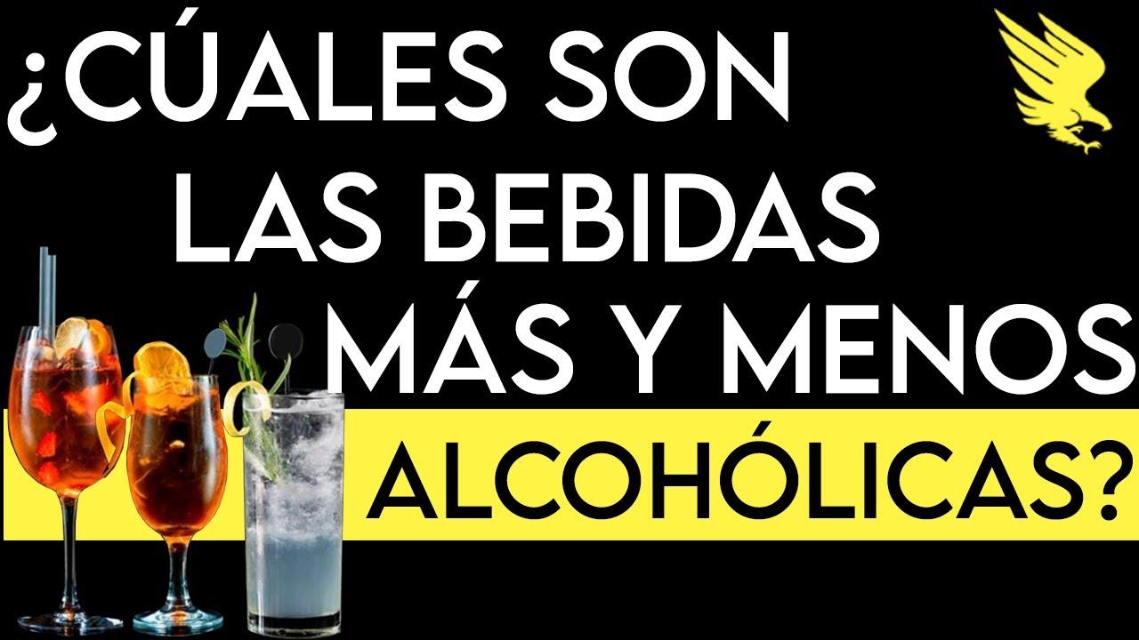 ¿Cuáles Son Las Bebidas Más y Menos Alcohólicas?