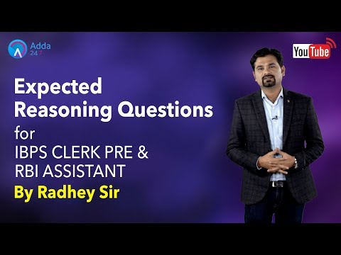 Expected Reasoning Questions For IBPS CLERK PRE & RBI ASSISTANT By Radhey Sir