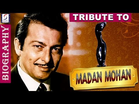 Biography l A Tribute To Madan Mohan l The Music Composer Mp3