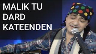 Malik Tu Dard Kateenden, Sindhi Kalaam, Lyrics Master Chander,  Singer Raj Juriani