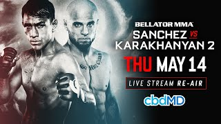 Re-Air | Bellator 218: Sanchez vs. Karakhanyan