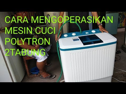 Cara mudah mengoperasikan mesin cuci POLYTRON 2TABUNG
