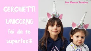 CERCHIETTO UNICORNO  fai da te   superfacile  -  diy