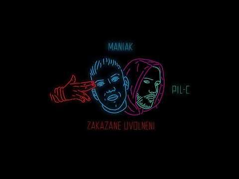 Maniak feat. Pil C - Zakázané Uvolnění (prod. Enthic)