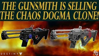 Destiny: The Gunsmith Is Selling The Chaos Dogma Clone! Everyone Should Buy This Weapon!