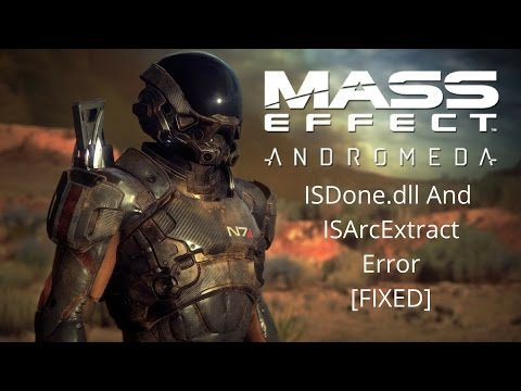 ISDone.dll While Installing Mass Effect 4 : Andromeda