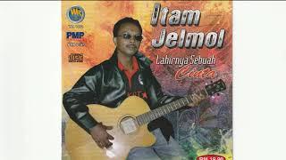 Itam Jelmol - 9 lagu dari Album Lahirnya Sebuah Cinta