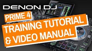 Denon DJ Prime 4 Training Tutorial & Video Manual - Full Guide!