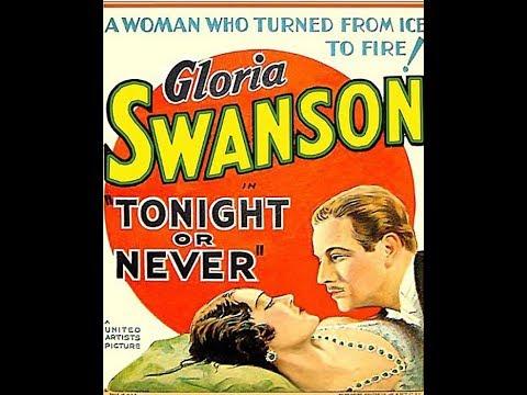 Комедия,  Сегодня вечером или никогда 1931  Gloria Swanson Constance Cummings Melvyn Douglas