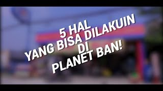 Bisa Apa Aja Di Planet Ban?