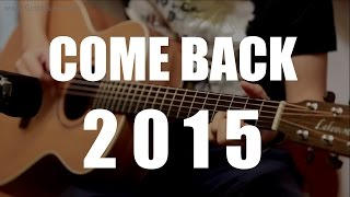 [GUITAR SIAM] Come Back 2015