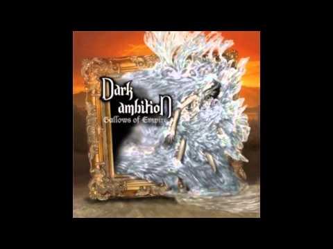 DARK AMBITION - Gallows Of Empire (2012)
