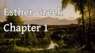 Esther translated from the Greek Septuagint - 1