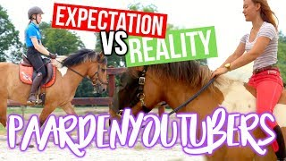 Expectation VS Reality; PaardenYouTubers! ft. HOEFWIJZER! + ENGL SUBS | felinehoi