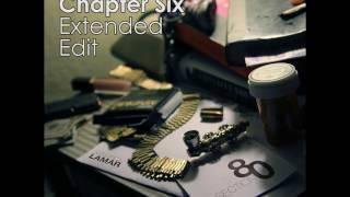 Gambar cover Kendrick Lamar - Chapter Six (Extended Edit)