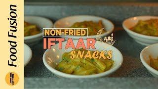 Non Fried Iftar snacks / Recipes By Food Fusion (Ramzan Special Recipes)