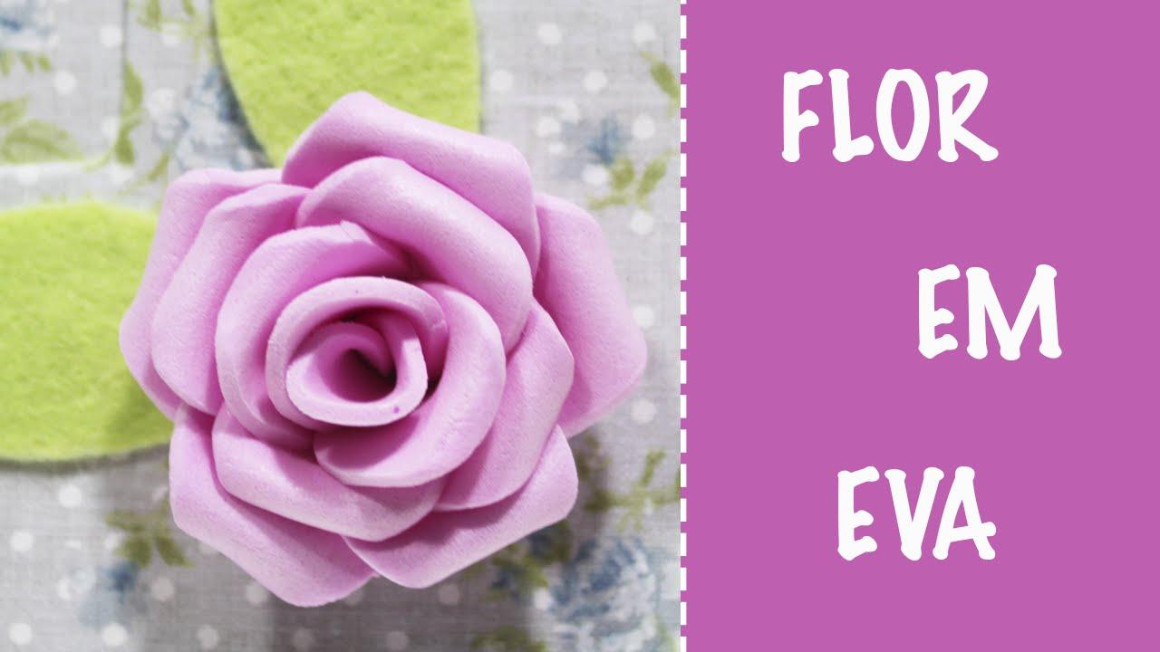 Como fazer flor em eva f cil manualidades foami goma eva foam rose youtube - Flores sencillas de goma eva ...