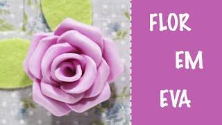 Como Fazer Flor em EVA fácil – Manualidades Foami – Goma EVA – Foam Rose