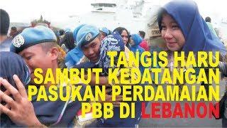 TANGIS HARU KELUARGA TNI , SAMBUT KEDATANGAN PASUKAN PERDAMAIAN DARI LEBANON