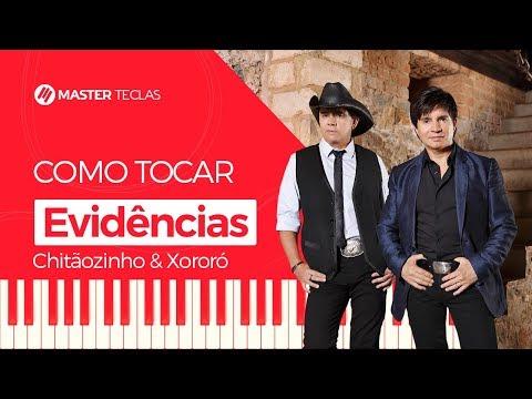 💎 Evidências - Chitãozinho & Xororó  Piano Tutorial - Master Teclas 💎