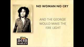 Bob Marley - No woman no cry [Lyrics]