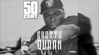 50 Cent - Ghetto Qu'ran