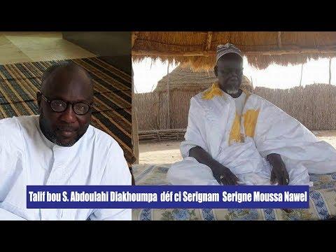 Talif bou S. Abdoulahi Diakhoumpa déf ci Serignam Serigne Moussa Nawel