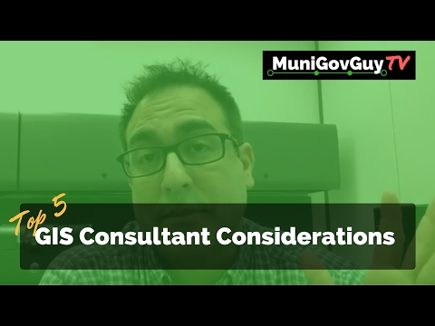Top 5 GIS Consultant Considerations