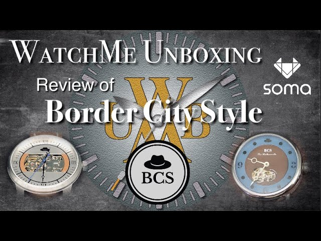Men's Wrist Watch Review Of Soma Partner Brand Border City Style
