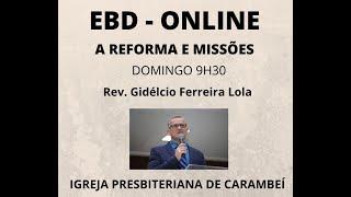EBD ONLINE -  REFORMA E MISSÕES