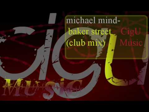 Baker Street (club mix) - Michael Mind)