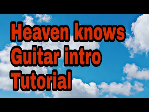 How to play Heaven knows intro   tutorial