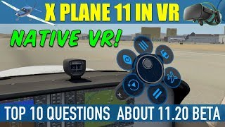 Top 10 Questions Answered About X Plane 11.20 Native VR Beta