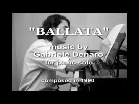 BALLATA - music by Gabriele Denaro for piano solo (1990)