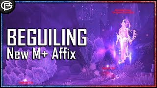 New M+ Affix - Beguiling - 8.2
