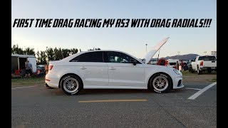 Racing My RS3 With Drag Radials For The First Time EVER!!!
