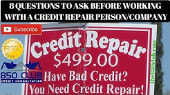 Watch This Before Working With A Credit Repair Person/Company - 850 Club Credit Consultation