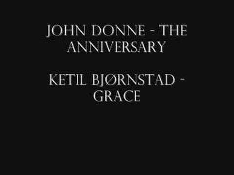 John Donne (Ketil Bjornstad) - The Anniversary