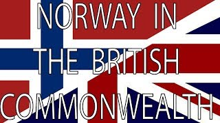 Norway in the British Commonwealth | Stuff That I Find Interesting