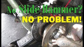 REMOVING AN AXLE SHAFT - Without a Slide Hammer