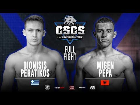 Combat Strike 1: Dionisis Peratikos vs Migen Pepa Full Fight