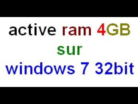 active ram 4GB sur windows 7 32bit