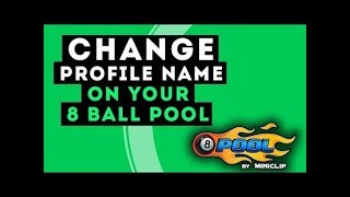 How to change 8 Ball Pool Account Name ? 100% working For All Accounts [2018]
