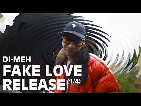 Youtube: DI-MEH – FAKE LOVE RELEASE (1/4)
