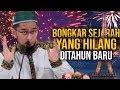 MEMBONGKAR Sejarah yang HILANG Ditahun Baru - Ustadz Adi Hidayat LC MA