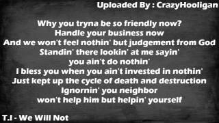 We Will Not - T.I. (lyrics)