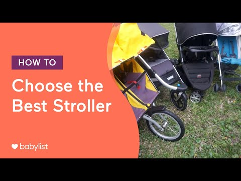 How To Choose The Best Stroller - Babylist