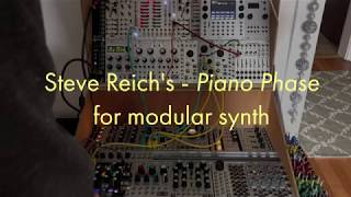 Piano Phase by Steve Reich - for Modular Synth