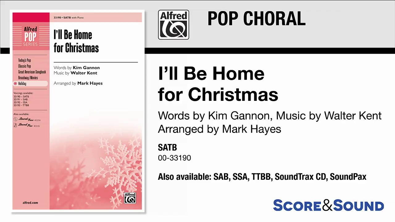 I\'ll Be Home for Christmas, arr. Mark Hayes – Score & Sound - YouTube
